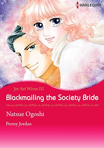 Blackmailing The Society Bride