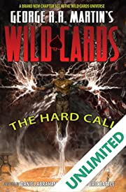George R.R. Martin's Wild Cards: The Hard Call
