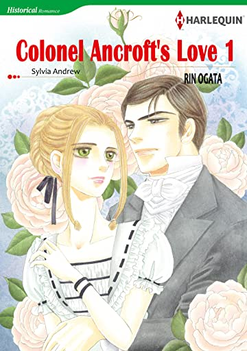 Colonel Ancroft's Love Vol. 1