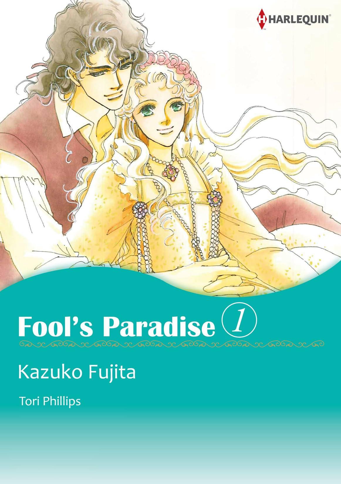 Fool's Paradise Vol. 1