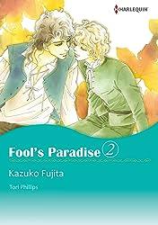 Fool's Paradise Vol. 2