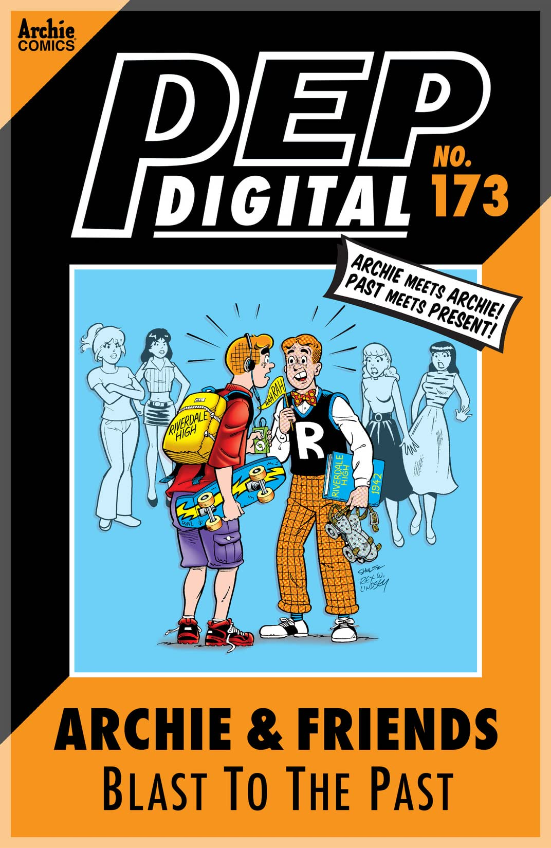 PEP Digital #173: Archie & Friends Blast to the Past