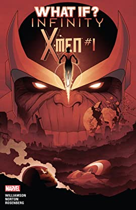 What If? Infinity - X-Men #1