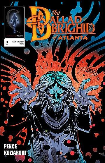 The Ballad of Brighid of Atlanta #3 (of 3)