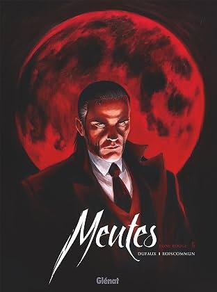 Meutes Vol. 1: Lune rouge 1/2