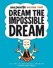 Zen Pencils Vol. 2: Dream the Impossible Dream