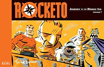 Rocketo Vol. 1: Journey to the Hidden Sea