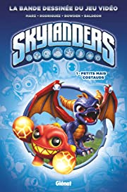 Skylanders Vol. 1: Petits mais costauds
