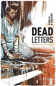 Dead Letters Vol. 1: Mission existentielle