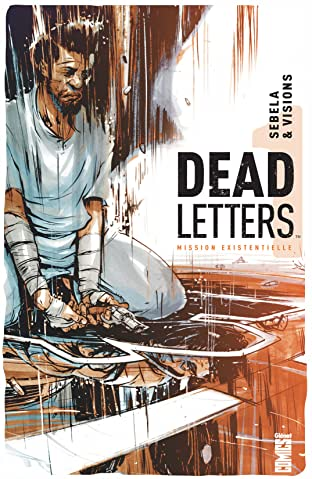 Dead Letters Vol. 1: Mission existentielle