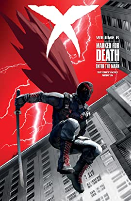 X Vol. 6: Marked For Death Enter the Mark