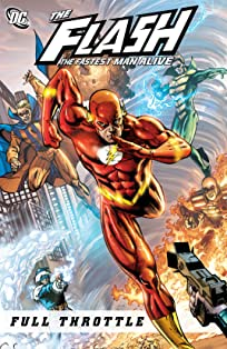 Flash: The Fastest Man Alive (2006-2007): Full Throttle