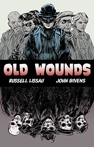 Old Wounds Vol. 1