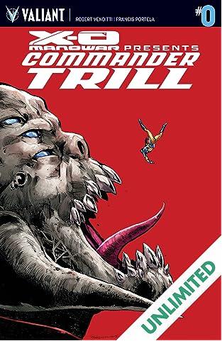 X-O Manowar: Commander Trill #0: Digital Exclusive Edition