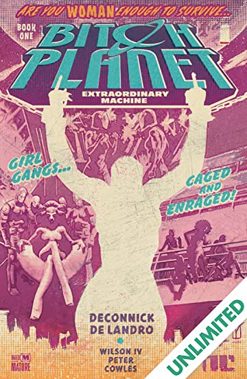 Bitch Planet Vol. 1: Extraordinary Machine