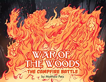 War of the Woods: The Campfire Battle