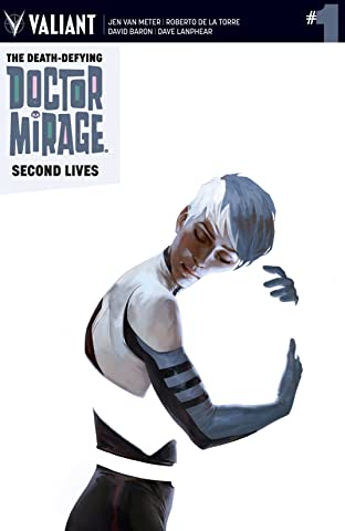 The Death-Defying Dr. Mirage: Second Lives No.1: Digital Exclusives Edition