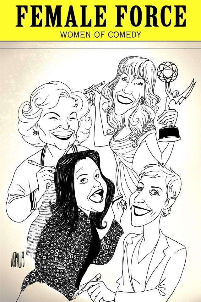 Female Force: Women In Comedy