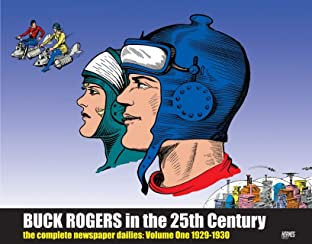 Buck Rogers In 25th Century: The Complete Newspaper Dailies Vol. 1: 1929-1931