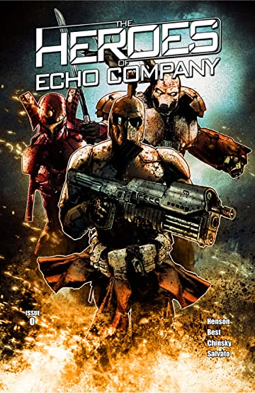 The Heroes of Echo Company #0