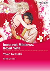 Innocent Mistress, Royal Wife