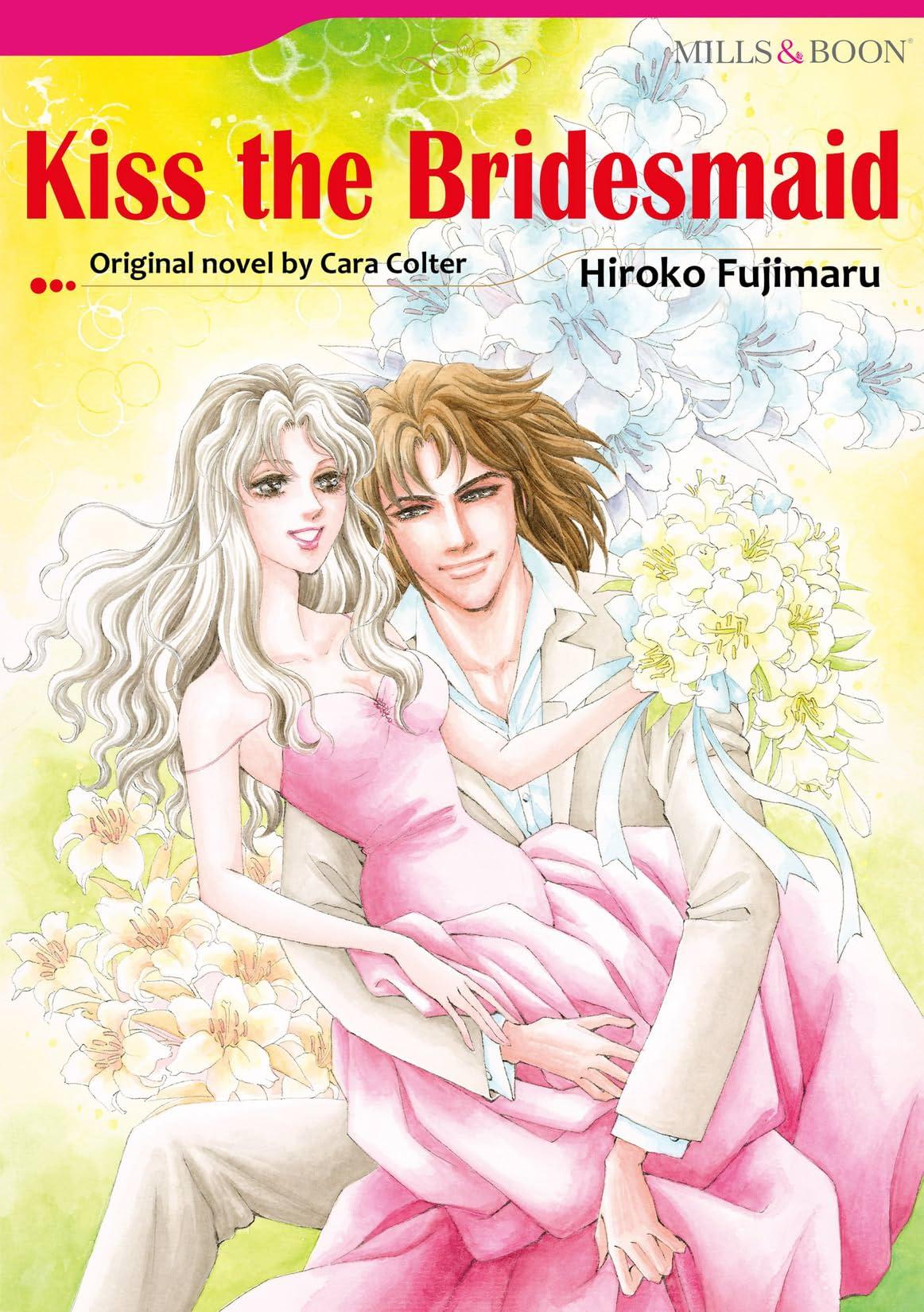 Kiss The Bridesmaid