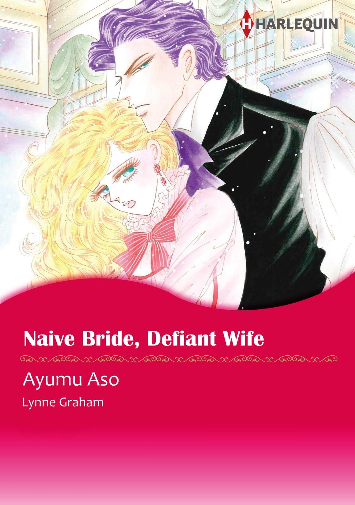 Naive Bride, Defiant Wife