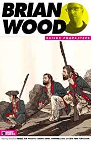 Brian Wood Builds Characters Sampler #2