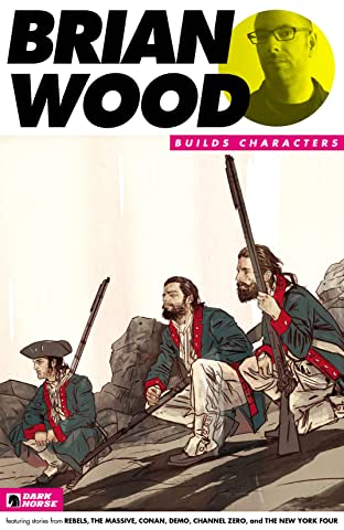 Brian Wood Builds Characters Sampler No.2