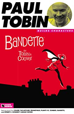 Paul Tobin Builds Characters Sampler #5