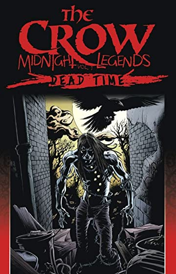 Crow: Midnight Legends Vol. 1: Dead Time