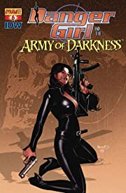 Danger Girl and the Army of Darkness #6