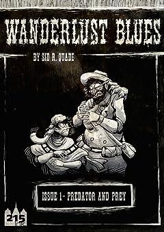 Wanderlust Blues: Origins #1