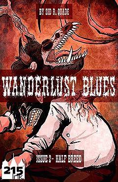 Wanderlust Blues: Origins #2