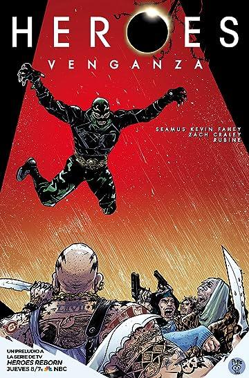 Héroes: Venganza #1