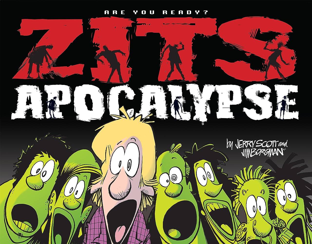 Zits Apocalypse