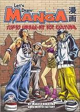 Let's Draw Manga: Tokyo-Urban Hip Hop Culture