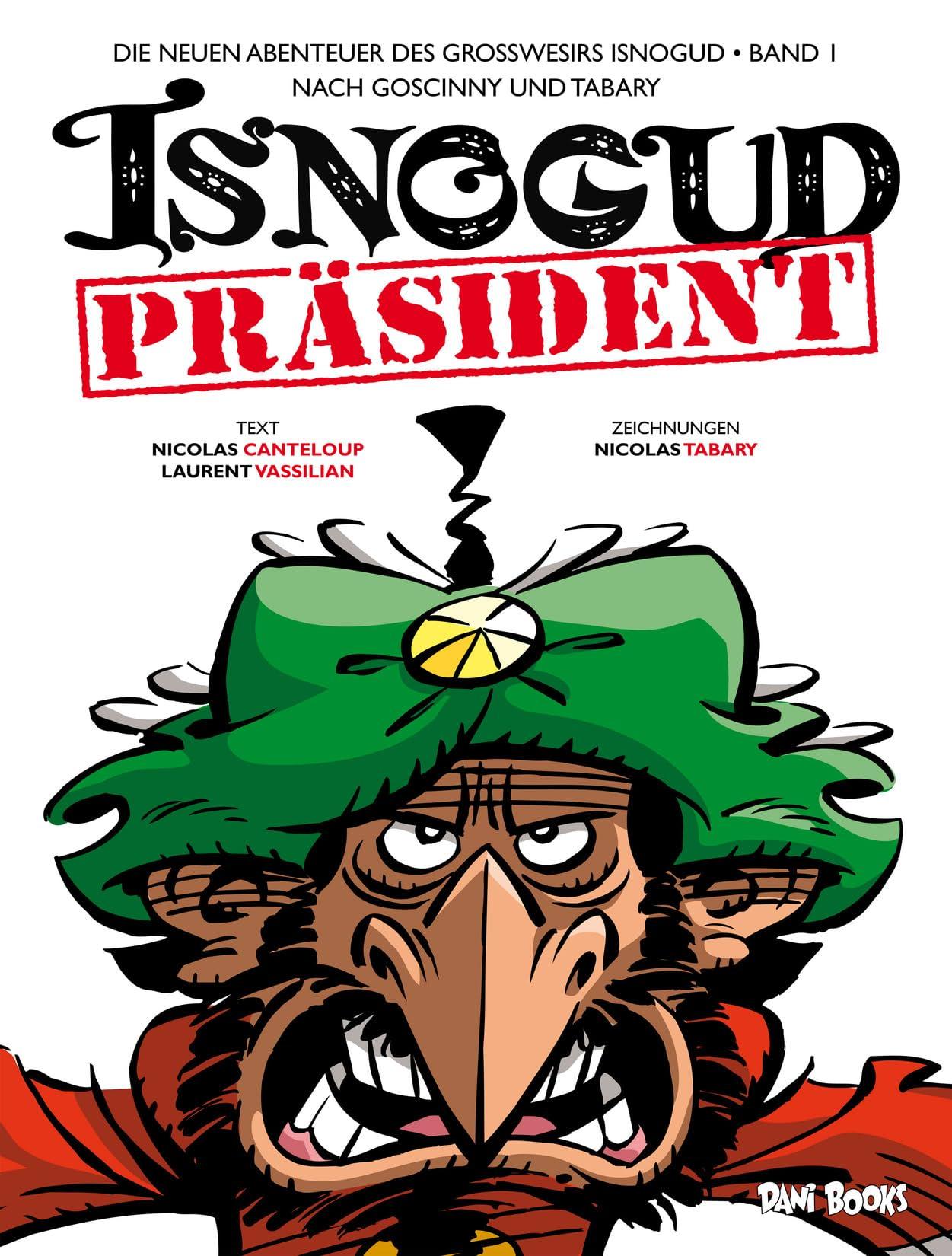 Isnogud 1: Präsident Isnogud