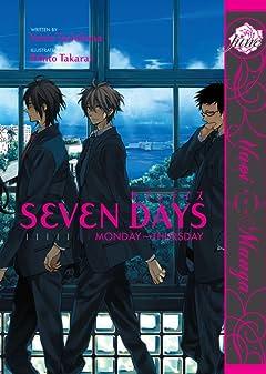 Seven Days Vol. 1: Monday - Thursday