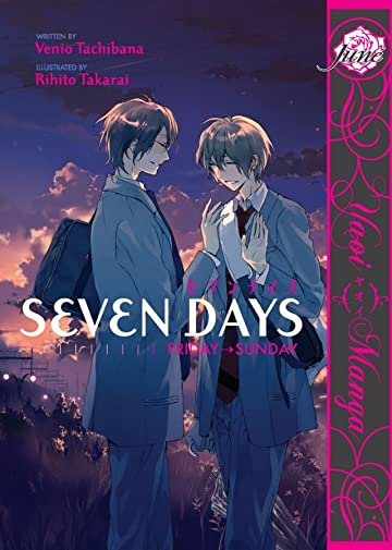 Seven Days Tome 2: Friday-Sunday