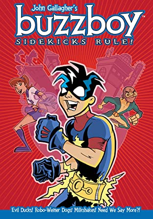 Buzzboy: Sidekicks Rule!