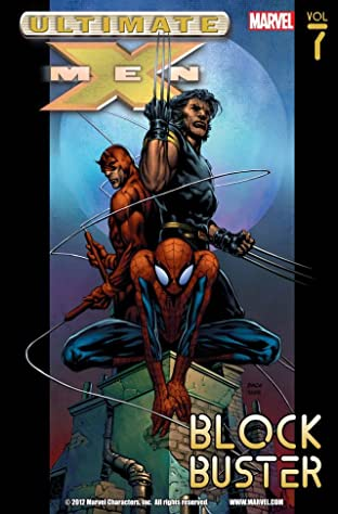 Ultimate X-Men Tome 7: Blockbuster