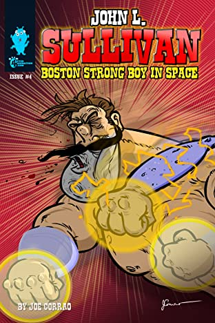 John L. Sullivan Boston Strong Boy In Space #4