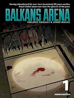 Balkans Arena Vol. 1