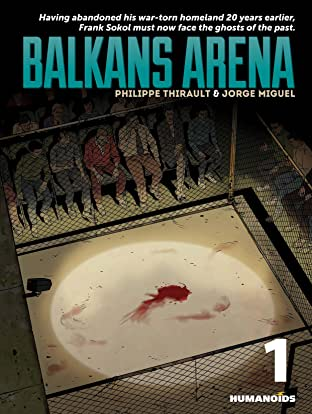 Balkans Arena Tome 1
