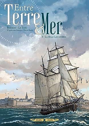 Entre terre et mer Vol. 3: La Belle Lavandière