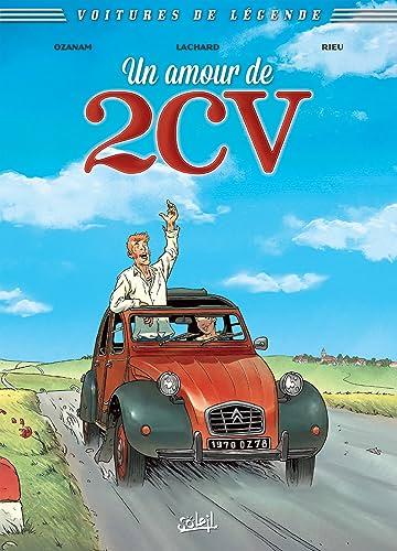 Voitures de légende Vol. 2: Un amour de 2CV