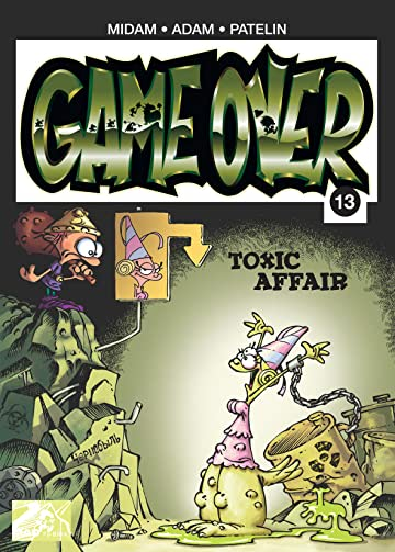 Game Over Vol. 13: Toxic Affair