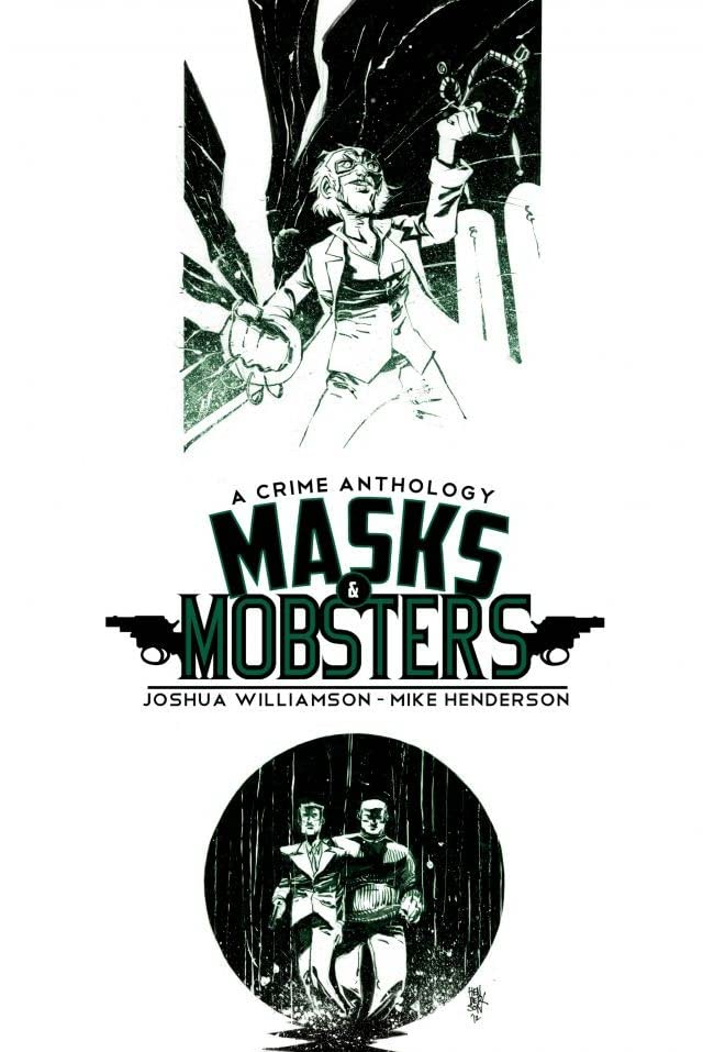 Masks and Mobsters #2