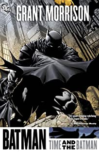 Batman (1940-2011): Time and the Batman